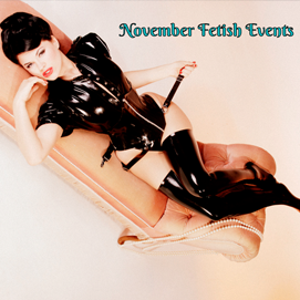 November Fetish Events
